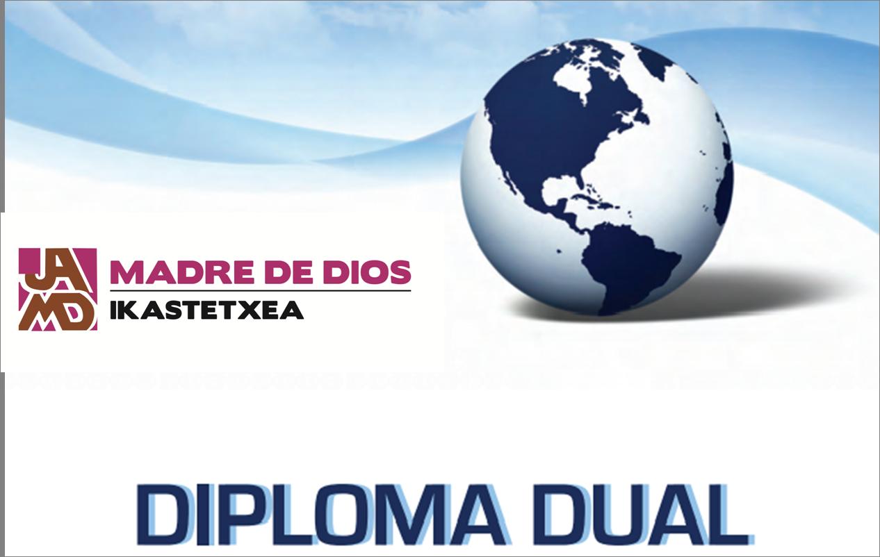 Diploma Dual Madre de Dios Ikastetxea